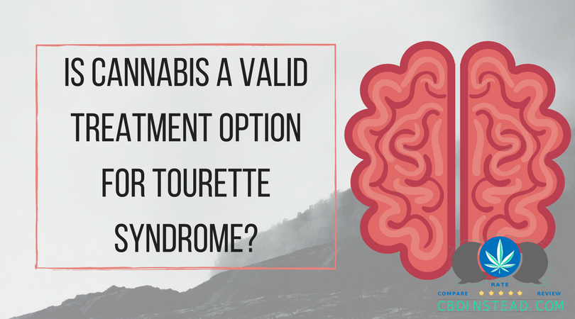 Is Cannabis A Valid Treatment Option For Tourette Syndrome?