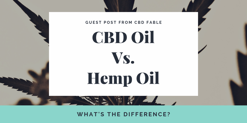 CBD Oil Vs. Hemp Oil: What's the Difference?