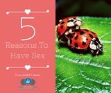 5 Reasons To Have Sex