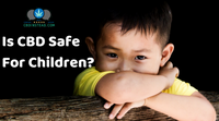 Is CBD Safe For Children?