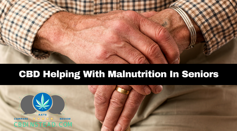 CBD Helping Seniors With Malnutrition