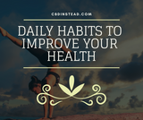 Daily Habits To Improve Your Health