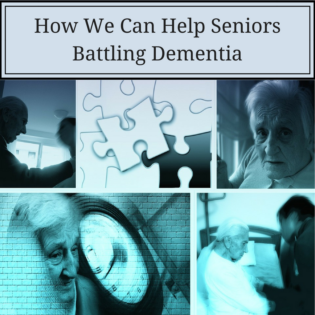 How We Can Help Seniors Battling Dementia