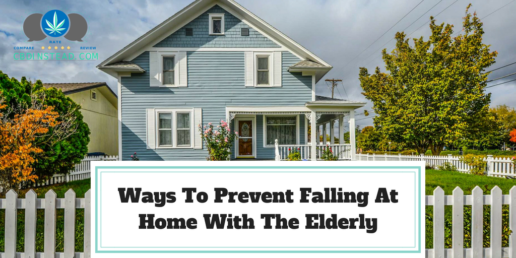 Ways To Prevent Falling At Home With The Elderly