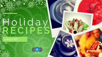 Holiday Recipes Using CBD