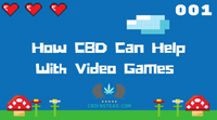 How CBD Can Help With Gaming
