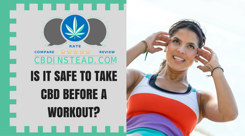 Is It Safe To Take CBD Before A Work Out?
