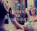 Confidence or Narcissism?