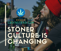 Stoner Culture is Changing