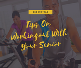 Tips On Working Out With Your Senior