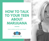 How To Talk To Your Teen About Marijuana
