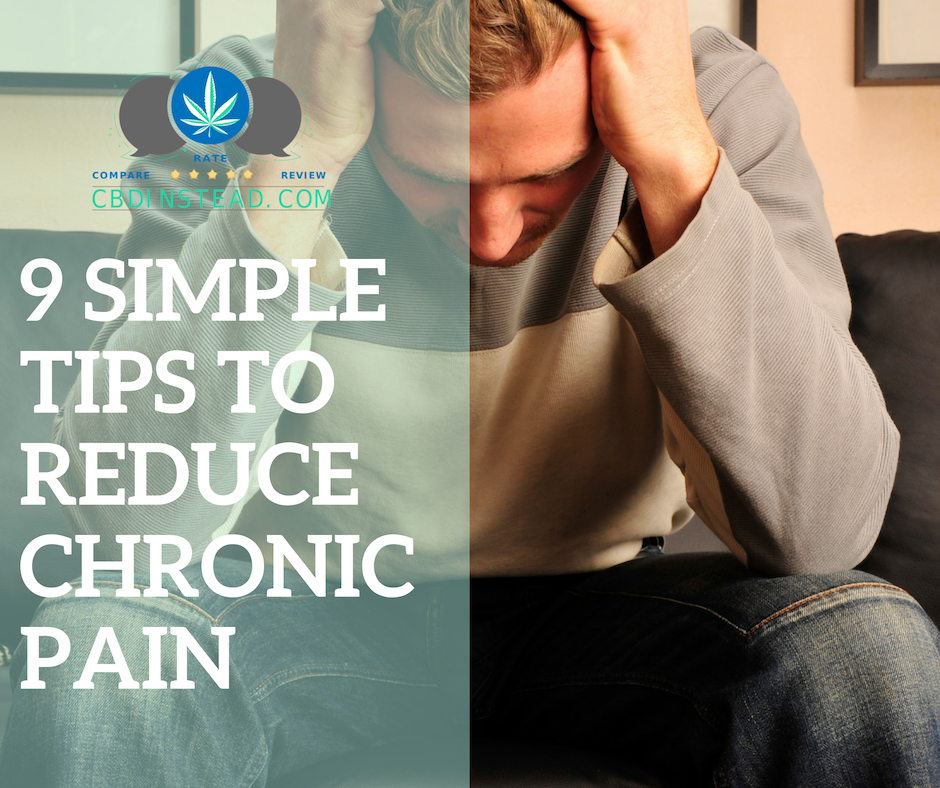 9 Simple Tips To Reduce Chronic Pain
