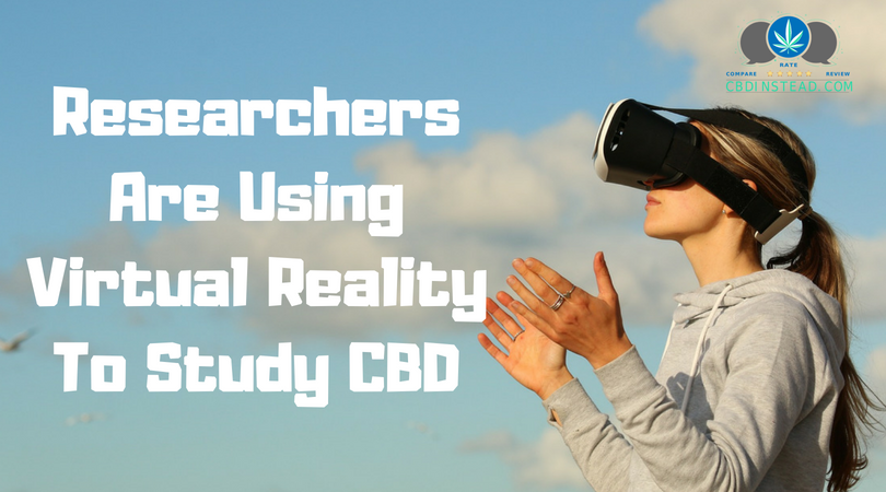 Researchers Are Using Virtual Reality To Study CBD