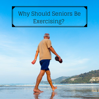 Why Should Seniors Be Exercising?
