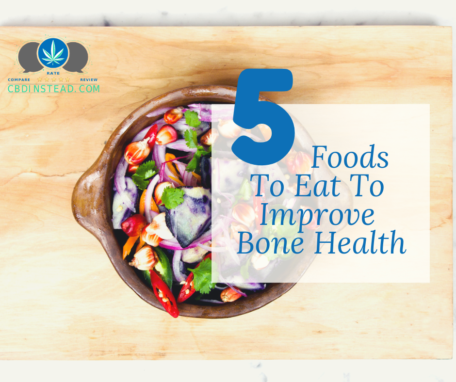 5 Foods To Eat To Improve Bone Health