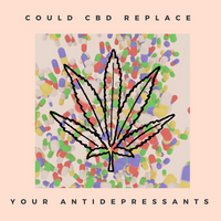 Could CBD Be Your New Antidepressant?