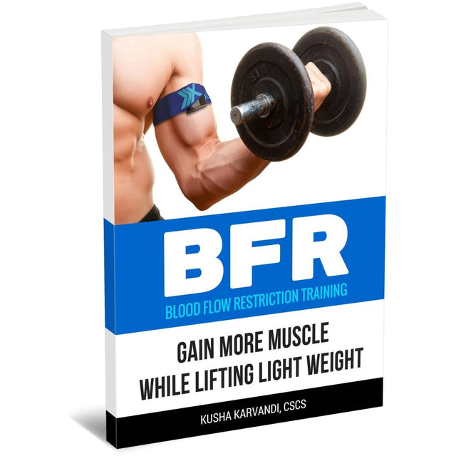 Book Bfr Blood Flow Restriction Training - Gain More Muscle While Lifting Light Weight - Paperback
