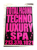 TOTAL PACOIMA TECHNO LUXURY SPA POSTER