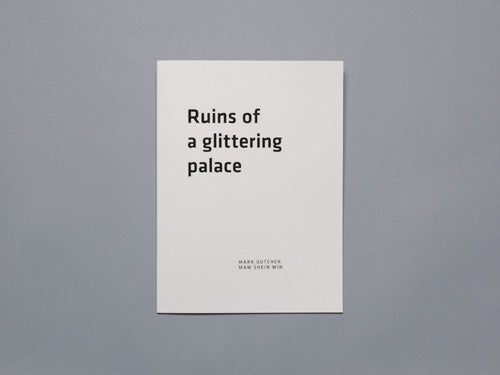 MARK DUTCHER BOOK, RUINS OF A GLITTERING PLACE