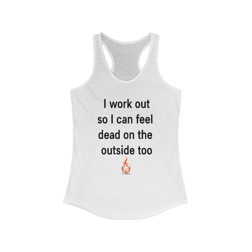 DEAD ON THE OUTSIDE Fitness Shirt Women's Tank Top