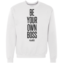 Be Your Own Boss Crewneck Sweatshirt 9 oz