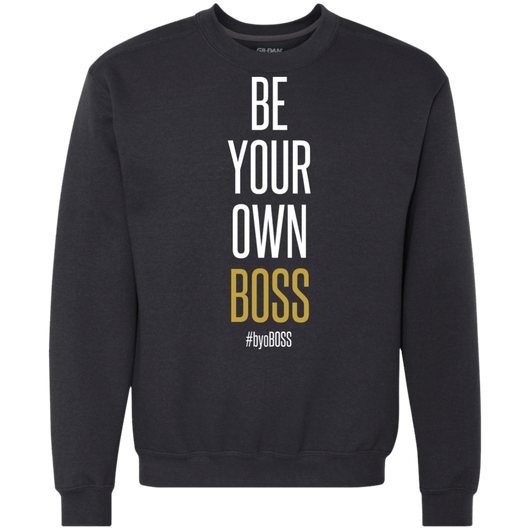 Be Your Own Boss Heavyweight Crewneck Sweatshirt 9 oz