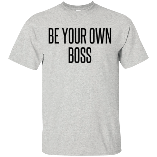 Be Your Own Boss Custom Ultra Cotton Male T-Shirt