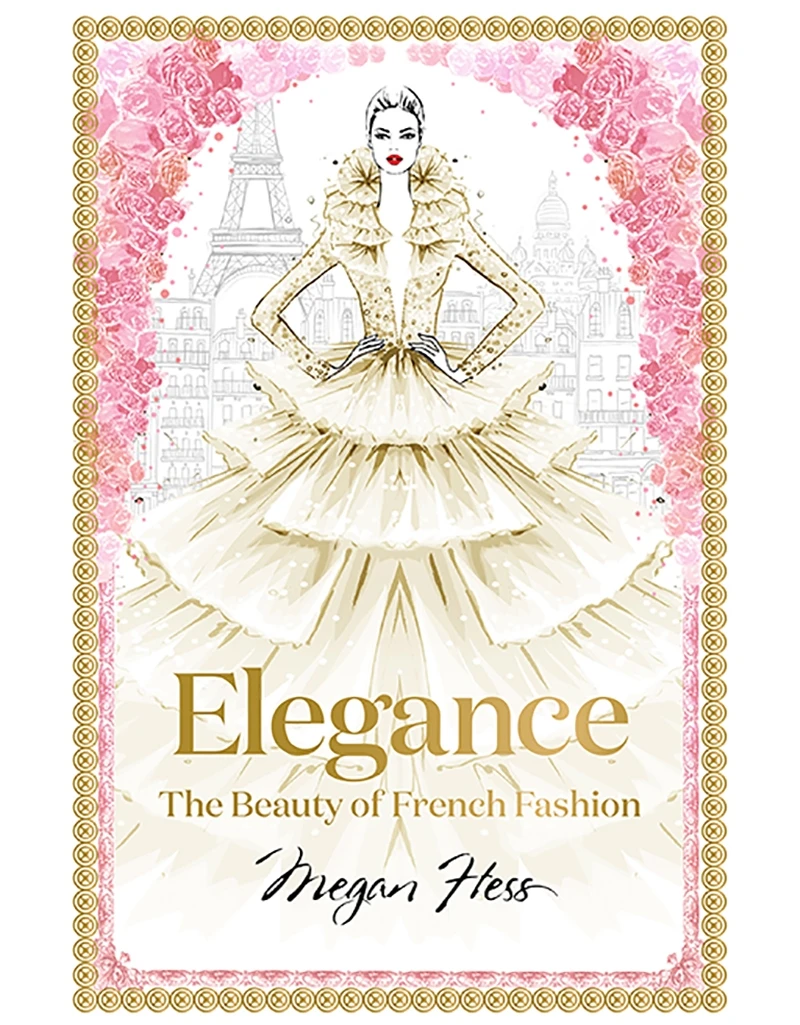ELEGANCE THE BEAUTY OF FRENCH FASHION