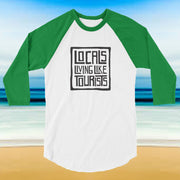Locals Living Like Tourists 3/4 Sleeve - Locals Living Like Tourists, Locals Living Like Tourists 3/4 Sleeve - 3LT, Locals Living Like Tourists - 3LT, [product-vendor] Locals Living Like Tourists, Locals Living Like Tourists - 3LT, Locals Living Like Tourists - Locals Living Like Tourists, Locals Living Like Tourists - L3T