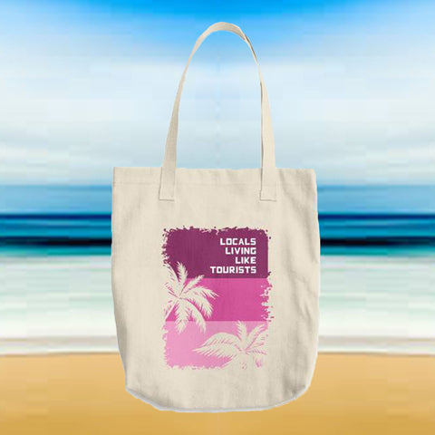 Locals Living Like Tourists Pink Palms Tote