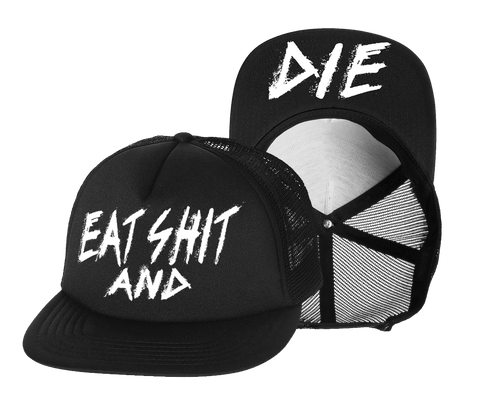 Eat Shit and Die Mesh Snapback Hat