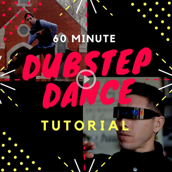 60 Minute Dubstep Dance Tutorial