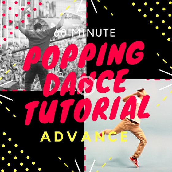 60 Minute Advance Popping Tutorial
