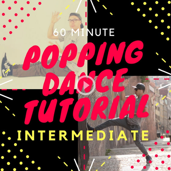 60 Minute Intermediate Popping Tutorial