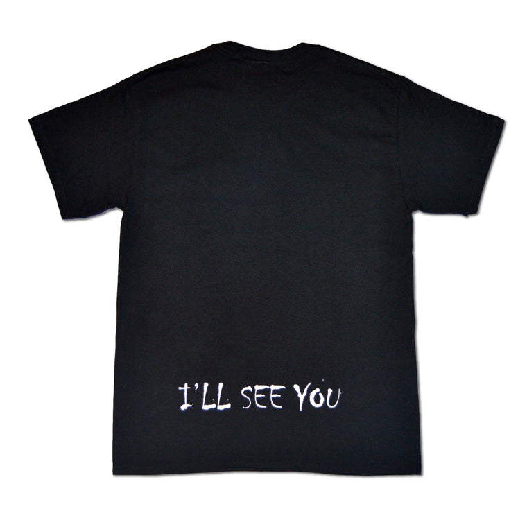 I'll See You T-Shirt