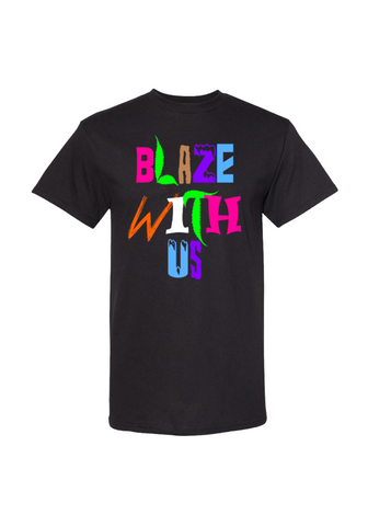Still Movin Blaze With Us T-Shirt - Black