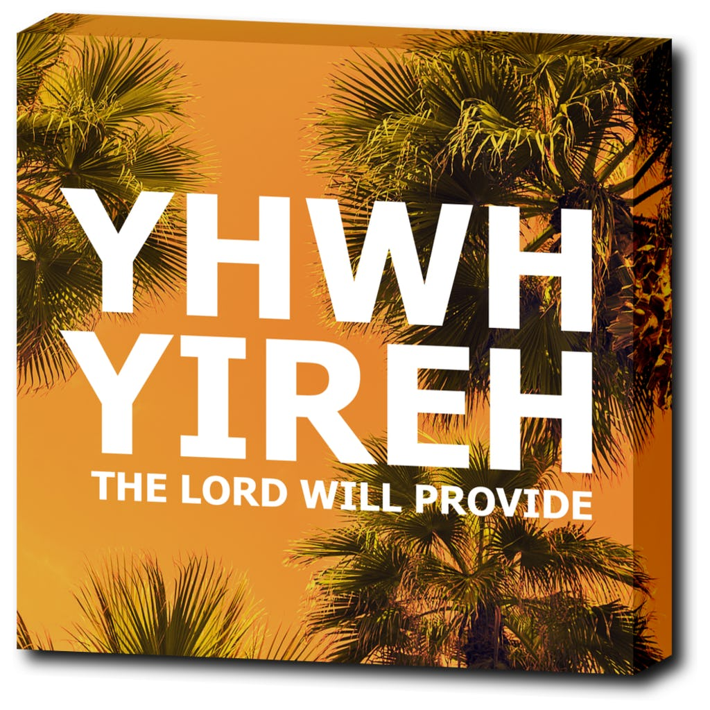 "YHWH YIREH - The Lord Will Provide - 12""x12"" Wrapped Canvas Print"