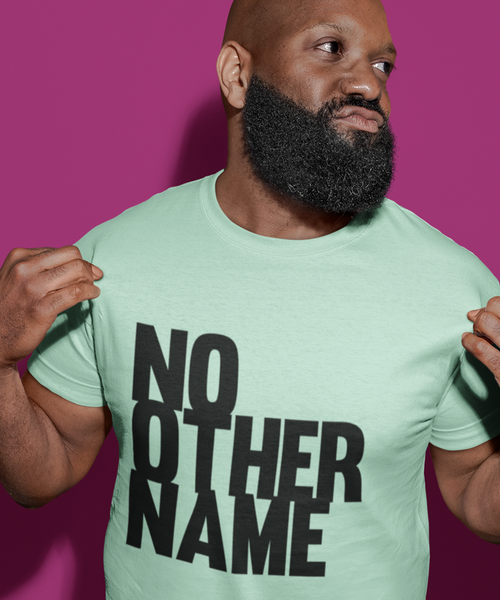 No Other Name Basic Tee