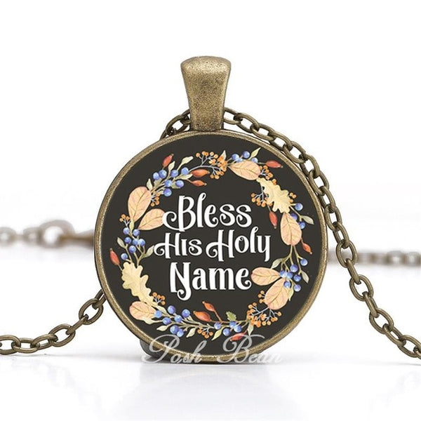 """Bless His Holy Name"" Vintage Bible Verse Necklace"