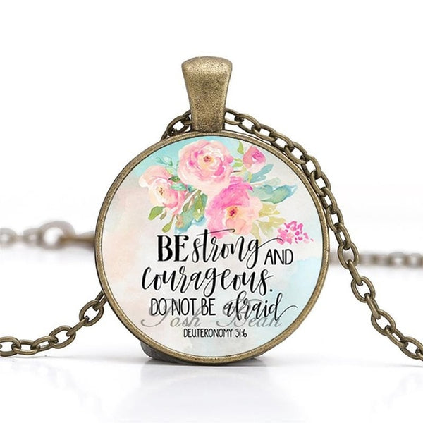 """Be strong and courageous and do not be afraid"" Vintage Bible Verse Necklace"