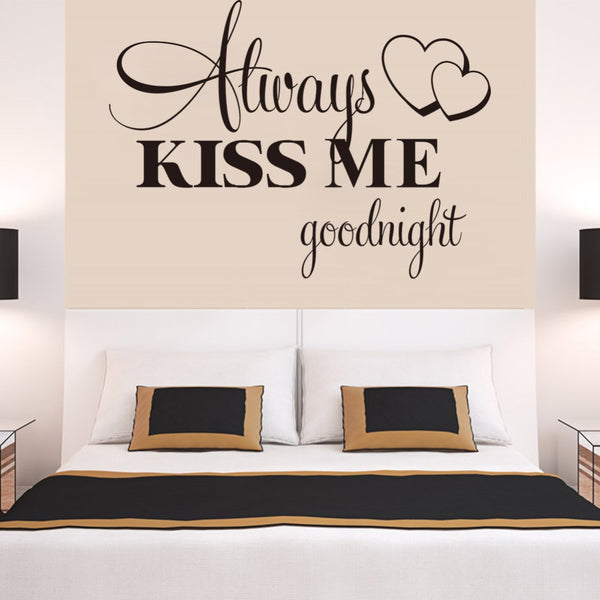 Always Kiss Me Good Night Quote Wall Decal