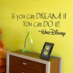 Dream It Inspirational Quote