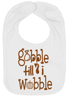 Thanksgiving Bibs Gobble Till I Wobble - Aiden's Corner Baby Clothes