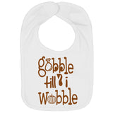 Thanksgiving Bibs Gobble Till I Wobble - Aiden's Corner