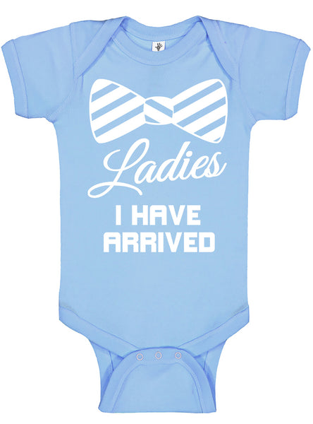 Ladies I Have Arrived Bodysuits - Aiden's Corner