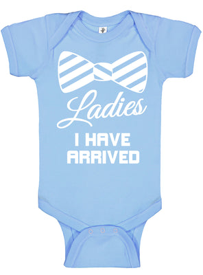 Handmade Boutique Style Baby Boy Girl Clothes - Ladies I Have Arrived Onesie