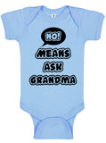 No Means Ask Grandma Bodysuit - Aiden's Corner Baby Clothes