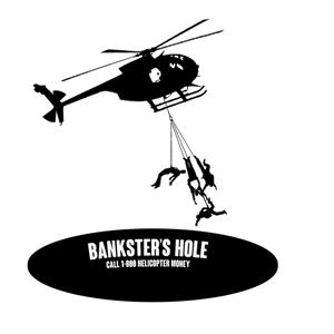 BANKSTER'S HOLE