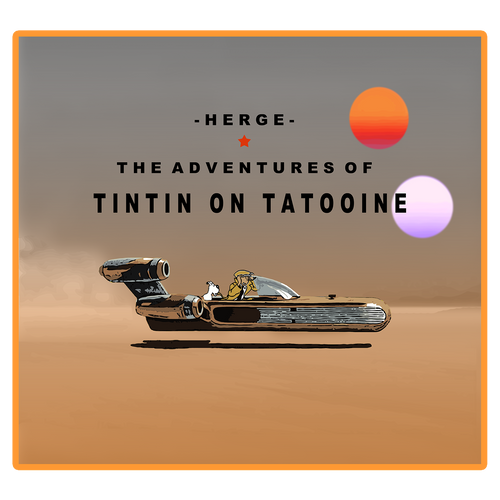 TINTIN ON TATOOINE