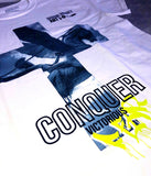 """CONQUER"" WHITE T-SHIRT: CULTURE SERIES"